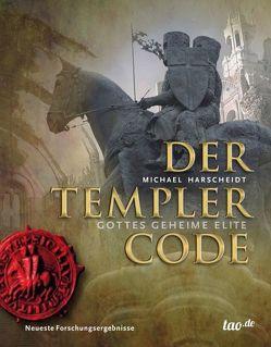 Der Templer Code von Harscheidt,  Michael