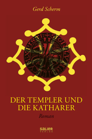 Der Templer und die Katharer von Scherm,  Gerd
