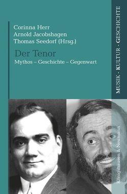 Der Tenor von Herr,  Corinna, Jacobshagen,  Arnold, Seedorf,  Thomas