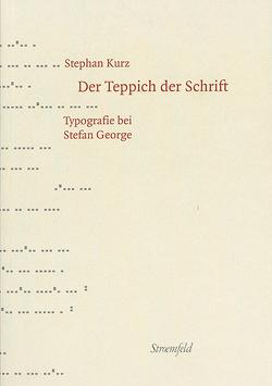 Der Teppich der Schrift von Kurz,  Stephan