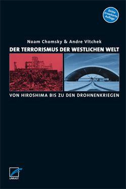 Der Terrorismus der westlichen Welt von Chomsky,  Noam, Vltchek,  André, Wunderlich,  Sven