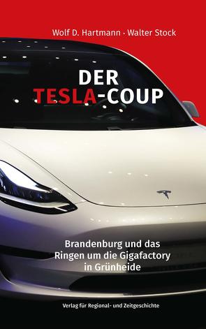 Der Tesla-Coup von Hartmann,  Wolf D., Stock,  Walter