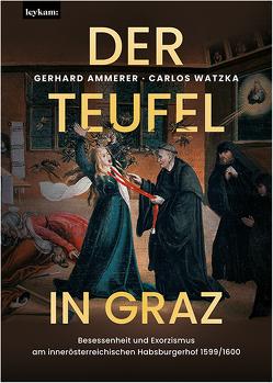Der Teufel in Graz. von Ammerer,  Gerhard, Watzka,  Carlos