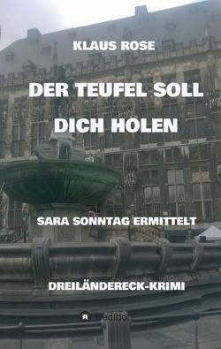 DER TEUFEL SOLL DICH HOLEN von Rose,  Klaus
