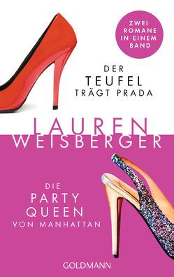 Der Teufel trägt Prada – Die Party Queen von Manhattan von Rawlinson,  Regina, Tichy,  Martina, Weisberger,  Lauren