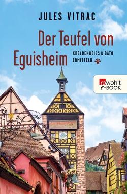 Der Teufel von Eguisheim von Vitrac,  Jules