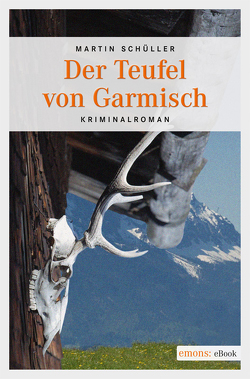 Der Teufel von Garmisch von Schüller,  Martin
