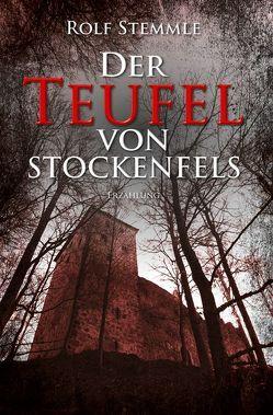 Der Teufel von Stockenfels von Stemmle,  Rolf