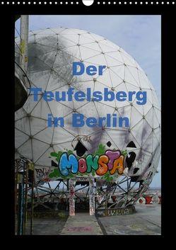 Der Teufelsberg in Berlin 2018 (Wandkalender 2018 DIN A3 hoch) von Schröer,  Ralf