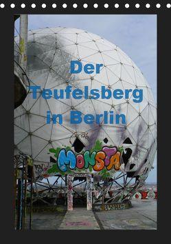Der Teufelsberg in Berlin 2019 (Tischkalender 2019 DIN A5 hoch)