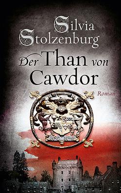Der Than von Cawdor von Stolzenburg,  Silvia