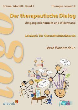 Der therapeutische Dialog von Wanetschka,  Vera