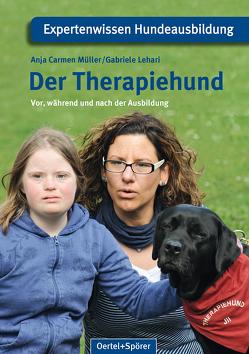 Der Therapiehund von Lehari,  Gabriele, Müller,  Anja Carmen