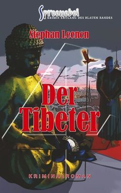 Der Tibeter von Leenen,  Stephan