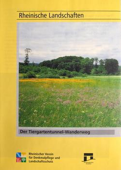 Der Tiergartentunnel-Wanderweg in Blankenheim von Grewe,  Klaus, Wiemer,  Karl P
