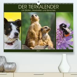 Der Tierkalender mit Zitaten, Weisheiten und Sprüchen (Premium, hochwertiger DIN A2 Wandkalender 2021, Kunstdruck in Hochglanz) von DESIGN Photo + PhotoArt,  AD, Dölling,  Angela