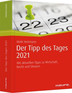 Der Tipp des Tages 2021 von Heitmann,  Maik