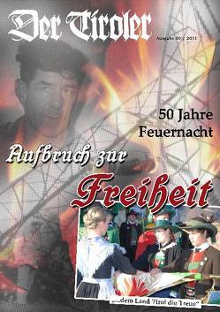 Der Tiroler – Aufbruch zur Freiheit von Gamper,  Robert, Hartung,  Erhard, Heuberger,  Helmut, Mitterhofer,  Sepp