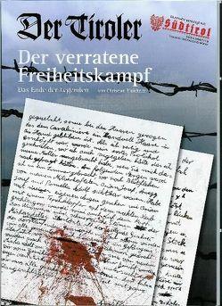 Der Tiroler – Der verratene Freiheitskampf von Hartung,  Erhard, Plaickner,  Christian
