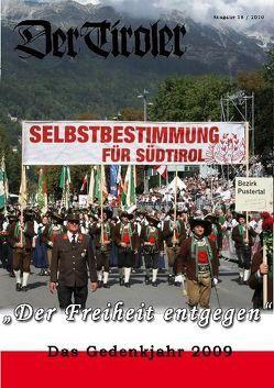 Der Tiroler – Gedenkjahr 2009 von Fingeller,  Hans, Gamper,  Robert, Hartung,  Erhard, Ladurner