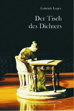 Der Tisch des Dichters von Loges,  Gabriele