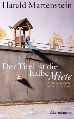 Der Titel ist die halbe Miete von Martenstein,  Harald