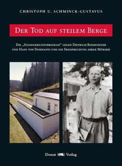 Der Tod auf steilem Berge von Schminck-Gustavus,  Christoph U