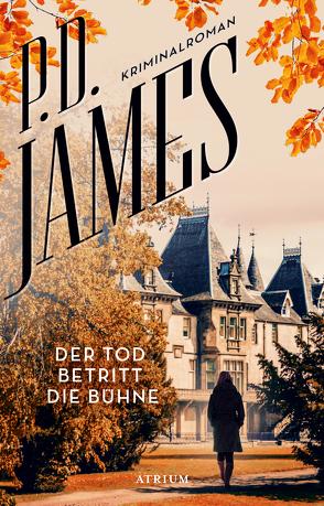 Der Tod betritt die Bühne von Auerbach,  Georg, James,  P. D.