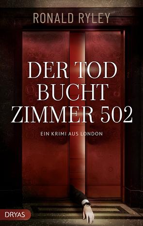 Der Tod bucht Zimmer 502 von Ryley,  Ronald