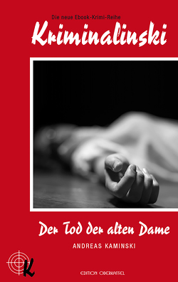 Der Tod der alten Dame von Kaminski,  Andreas, Träger,  Inga