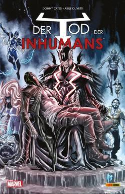 Der Tod der Inhumans von Cates,  Donny, Olivetti,  Ariel, Rösch,  Alexander