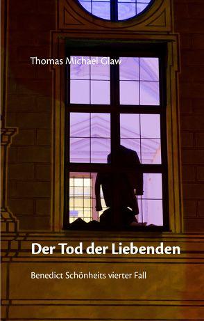 Der Tod der Liebenden von Glaw,  Thomas Michael