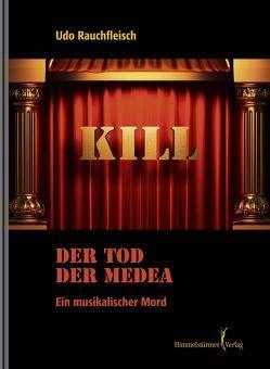 Der Tod der Medea von Udo,  Rauchfleisch