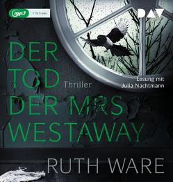 Der Tod der Mrs Westaway von Nachtmann,  Julia, Ochel,  Stefanie, Ware,  Ruth