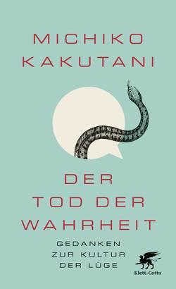 Der Tod der Wahrheit von Kakutani,  Michiko, Vogel,  Sebastian