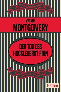 Der Tod des Huckleberry Finn von Forsythe-Jauch,  Ute, Montgomery,  Yvonne
