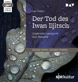 Der Tod des Iwan Iljitsch von Hahn,  Josef, Tolstoi,  Leo, Westphal,  Gert