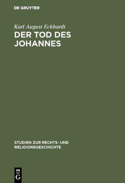 Der Tod des Johannes von Eckhardt,  Karl August