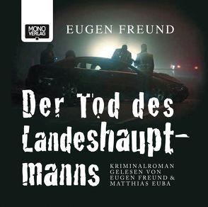 Der Tod des Landeshauptmanns von Euba,  Matthias, Freund,  Eugen