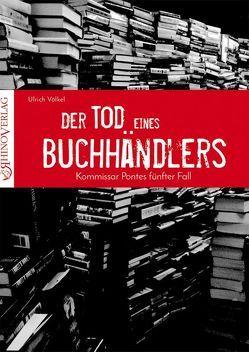 Der Tod eines Buchhändlers von Völkel,  Ulrich