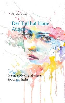 Der Tod hat blaue Augen von Portmann,  Birgit