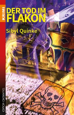 Der Tod im Flakon von Quinke,  Sibyl