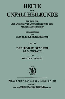 Der Tod im Wasser als Unfall von Gmelin,  Walter