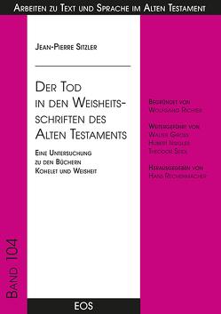 Der Tod in den Weisheitsschriften des Alten Testaments von Sitzler,  Jean-Pierre
