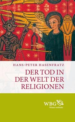 Der Tod in der Welt der Religionen von Hasenfratz,  Hans-Peter