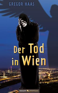 Der Tod in Wien von Haas,  Gregor