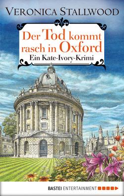 Der Tod kommt rasch in Oxford von Stallwood,  Veronica, Werner-Richter,  Ulrike