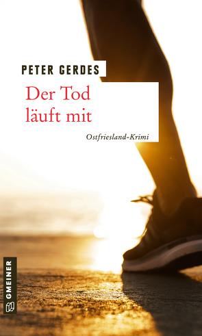 Der Tod läuft mit von Gerdes,  Peter