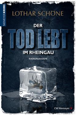 Der Tod lebt im Rheingau von Schöne,  Lothar