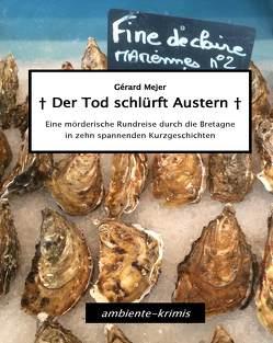Der Tod schlürft Austern von Mejer,  Gérard
